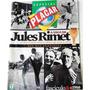 Revista Placar Especial- A Saga Da Jules Rimet - Fascículo 8