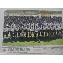 Corinthians Campeão Alagoano 2004 Poster Placar Avulso