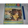Revista Placar Nº 12 Jun 1970 Copa Mexico Seleção Pele Tostã