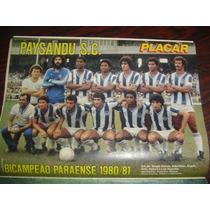 Miniposter Paysandu Bi Campeão Paraense 1981- Era Da Placar