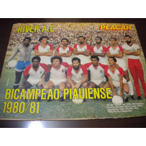 Poster River Bi Campeão Piauí 1981 21x27 Cm Placar