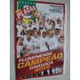 Revista Poster Fluminense Campeão Carioca 2012 Placar