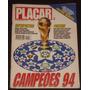 Revista Placar Nº 1099 - Dez/1994 - Campeões De 94