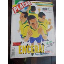 Placar - Zinho Encera! Timão Campeão Paulista 77.corinthians