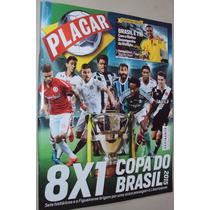 Revista Placar 1406 2015 Bola De Prata Copa Do Brasil