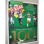 Revista Placar 1393 A 2014 Especial Palmeiras 100 Anos
