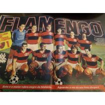 Revista Placar Com Poster Melhor Flamengo De Todos Os Tempos