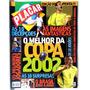 Revista Placar Histórica O Melhor Da Copa 2002 Otimo Estado