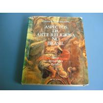 Livro Aspectos Da Arte Religiosa No Brasil