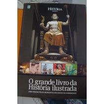 O Grande Livro Da História Ilustrada- Editora Abril
