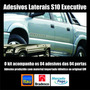 S10 Cab Dupla 2009 Kit Adesivos Faixas Laterais Executive