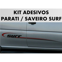 Kit Adesivo Faixa Lateral Parati / Saveiro Surf - Tuning