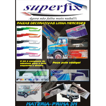 Caminhão Mercedes, Faixas Decorativas 608 E 1213, Só Aqui!