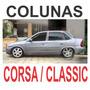 Colunas Pretas Corsa G1 4 Portas / Classic + Frete Gratis
