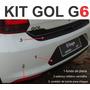 Kit Gol G6 Parachoque Traseiro Fundo Placa Refletor Protetor