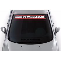 Adesivo Faixa Parabrisa Carro Esportivo High Performance