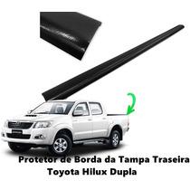 Protetor Borda Tampa Traseira Toyota Hilux 2005 Até 2015