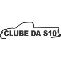 Adesivo Decorativo Automotivo Camionete S10 Clube 15cm