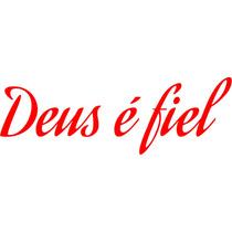 Adesivo Deus É Fiel - 1 Unid. - Vinil Studio