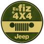 Adesivo Jeep Eu Fiz O 4x4 - Compre 1 Leve 6