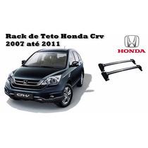 Rack Bagageiro De Teto Honda Crv 2008 A 2011 Modelo Original