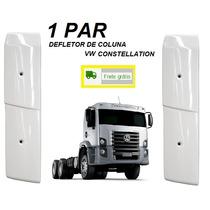 Defletor Coluna Caminhão Vw Constellation
