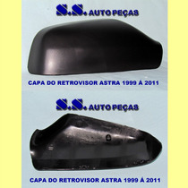 Capa Retrovisor Espelho Astra 99 00 01 02 03 Á 11