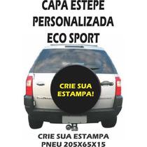 Capa Estepe Personalizada Ecosport, Pneu Original, Todas