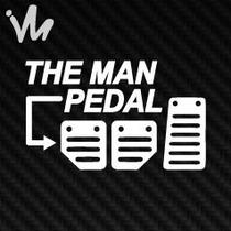 Adesivo The Man Pedal Carro Esportivo Jdm Euro Fixa Gringo