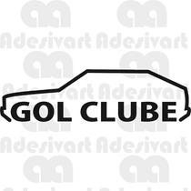 Adesivo Gol Quadrado Clube Volkswagen Carro Vidro Parabrisa
