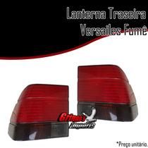 Lanterna Traseira Versailles 91 92 93 94 95 96 Fumê+ Brinde