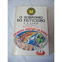 Livro: O Sobrinho Do Feiticeiro - Nárnia - C. S. Lewis