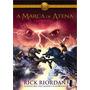 Marca De Atena Livro Herois Do Olimpo Rick Riordan