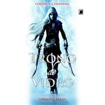 Trono De Vidro Sarah J. Maas Editora Galera Record