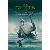 Contos Inacabados Livro Tolkien, J. R. R.