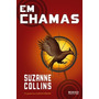 Jogos Vorazes - Volume 2. Em Chamas Suzanne Collins Livro