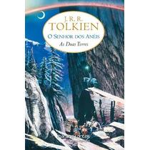 O Senhor Dos Anéis As Duas Torres V. 2 J. R. R. Tolkien