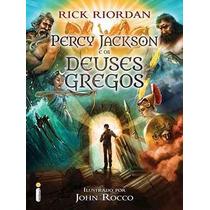 Livro Percy Jackson E Os Deuses Gregos Rick Riordan- Lacrado