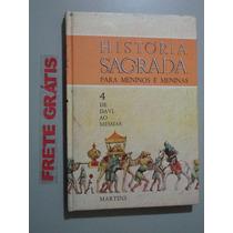 Livro História Sagrada Para Meninos E Meninas Vol . 4
