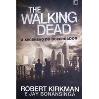 The Walking Dead - A Ascensão Do Governador ( Livro Novo)