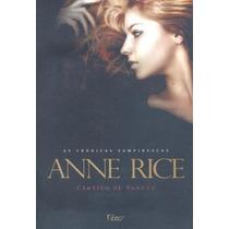 Livro Cântico De Sangue As Crônicas Vampiresca - Anne Rice