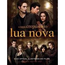 Livro Crepusculo Lua Nova Guia Oficial Do Filme Lacrado