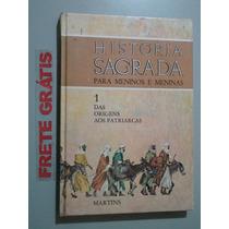Livro História Sagrada - Para Meninos E Meninas Vol. 1