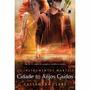 Livro - Cidade Dos Anjos Caídos - Instrumentos Mortais 4 #