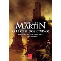 Livro O Festim Dos Corvos - George R.r. Martin (fisico)