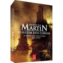 Livro- O Festim Dos Corvos -martin- Livro 4 - Frete Gratis