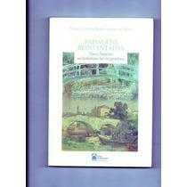 Paisagens Reinventadas-livro De Maria Luiza Berwanger