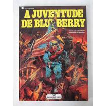 A Juventude De Bluberry - Capa Dura - Meribérica - 1987