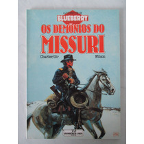 Blueberry - Os Demónios Do Missouri - Meribérica - 1987
