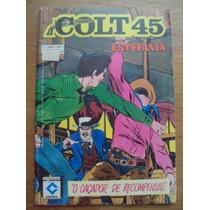 Colt 45 Nº 4 Ano 1 - Estefania Ed. Cedibra - Formatinho